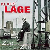Play & Download Zug Um Zug by Klaus Lage | Napster