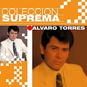 Coleccion Suprema by Alvaro Torres