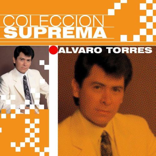 Coleccion Suprema by Alvaro Torres