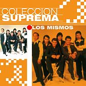 Play & Download Coleccion Suprema by Los Mismos | Napster