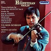 Play & Download Heifetz: Transcriptions, Vol. 1 by Vilmos Szabadi | Napster