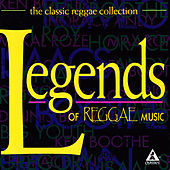Play & Download The Classic Reggae Collection: Legends of Reggae Music by Various Artists | Napster