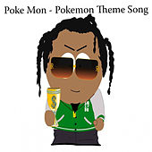 Play & Download Pokemon Theme Song by Pokemon-2.B.A. Master | Napster