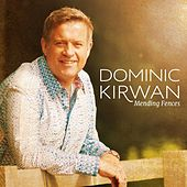 Play & Download Mending Fences by Dominic Kirwan | Napster