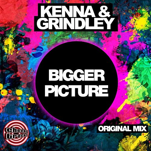 Bigger Picture by Kenna