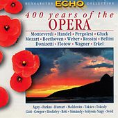 400 Years Of The Opera, Vol. 1 von Various Artists
