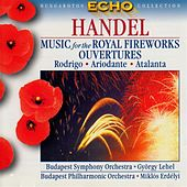 Handel: Music for the Royal Fireworks / Overtures From the Opera Rodrigo, Ariodante and Atalanta by Various Artists