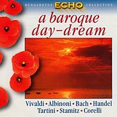 Play & Download Baroque Day-Dream (A) by Various Artists | Napster