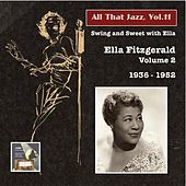 Play & Download All That Jazz, Vol. 11: Ella Fitzgerald, Vol. 2 (1936-1952) by Ella Fitzgerald | Napster