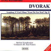 Play & Download Antonín Dvořák: Digital Masterworks. Symphony No. 9 in e Minor. from the New World by Berliner Symphoniker | Napster