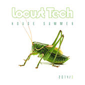 Play & Download Locust Tech - House Summer 2014, Vol. 3 by Various Artists | Napster