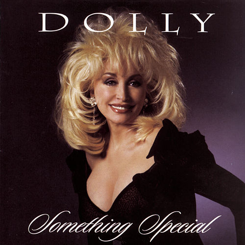 Play & Download Something Special by Dolly Parton | Napster