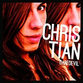 Play & Download Daredevil by Christian | Napster