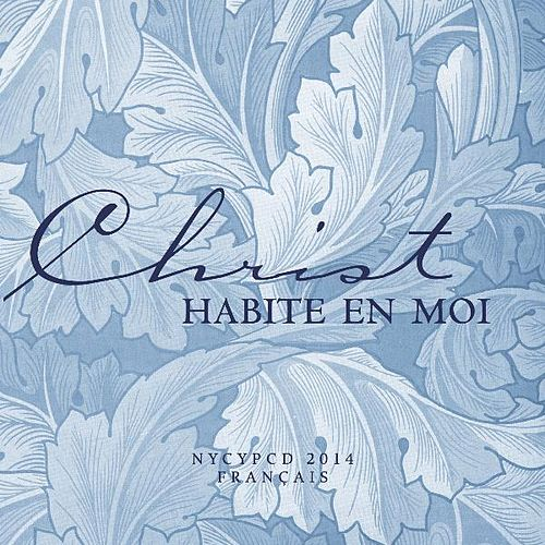 Play & Download Christ Habite En Moi by NYCYPCD | Napster