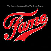 Play & Download Fame: The Original Soundtrack from the Motion Picture by Various Artists | Napster