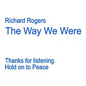 The Way We Were by Richard Rogers