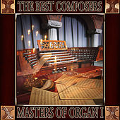 The Best Composers. Masters of Organ (Volumen I) by Orquesta Lírica de Barcelona