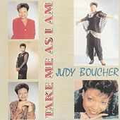 Play & Download Take Me as I Am by Judy Boucher | Napster