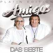 Play & Download AMIGOS - Das Beste - Platin Edition by Amigos | Napster