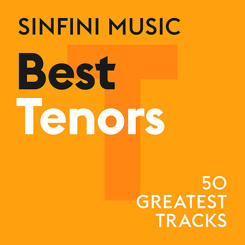 Sinfini Music: Best Tenors by Various Artists