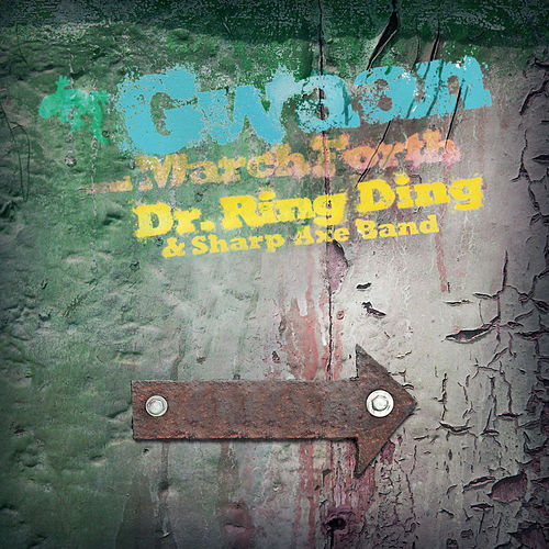 Play & Download Gwaan & March Forth by Dr. Ring-Ding | Napster
