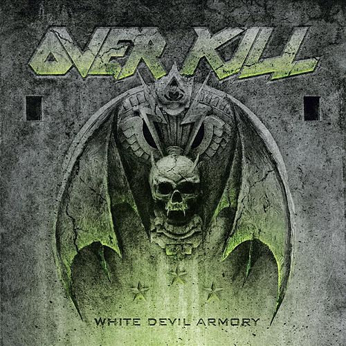 Play & Download White Devil Armory by Overkill | Napster