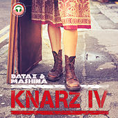 Play & Download Knarz IV by Various Artists | Napster