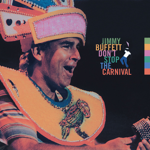 Don't Stop The Carnival de Jimmy Buffett