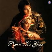 Play & Download Pyar Ke Geet (Original Motion Picture Soundtrack) by Various Artists | Napster