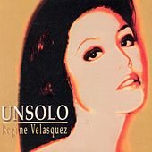 Play & Download Unsolo by Regine Velasquez | Napster
