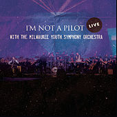 Play & Download I'm Not a Pilot (Live) by I'm Not a Pilot | Napster