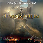 Play & Download The Heavenly Anthem by Philadelphia Tabernacle Of David | Napster