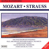 Johann Strauss, Wolfgang Amadeus Mozart: Digital Masterworks by The English Brass Ensemble, Paul Archibal, Richard Martin, Jame Handy, David Whitson