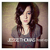 Play & Download Hazel - EP by Jesse Thomas | Napster