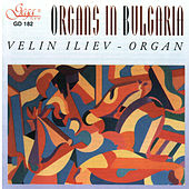 Play & Download Organs in Bulgaria by Velin Iliev | Napster