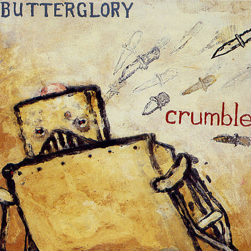 Play & Download Crumble by Butterglory | Napster