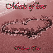 Music Of Love Vol 2 by Various Artists