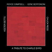 Play & Download A Tribute To Charlie Byrd by Gene Bertoncini | Napster