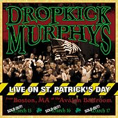 Play & Download Live On St. Patrick's Day by Dropkick Murphys | Napster