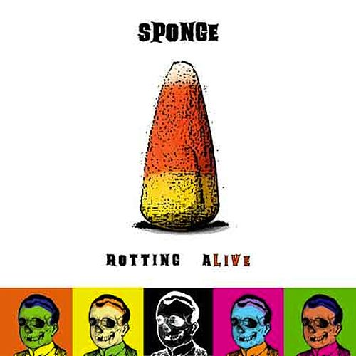Play & Download Rotting Alive by Sponge | Napster
