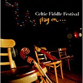 Play & Download Play On by Celtic Fiddle Festival | Napster
