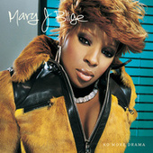 Play & Download No More Drama by Mary J. Blige | Napster