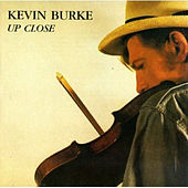 Play & Download Up Close by Kevin Burke | Napster