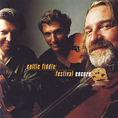 Play & Download Encore by Celtic Fiddle Festival | Napster