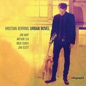Urban Novel (feat. Jim Hart, Arthur Lea, Mick Coady & Jon Scott) by Kristian Borring