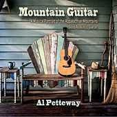 Play & Download Mountain Guitar by Al Petteway | Napster