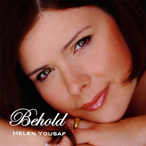 Play & Download Behold by Helen Yousaf | Napster