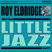 Play & Download Little Jazz by Roy Eldridge | Napster