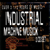 Play & Download Industrial Machine Musick by Various Artists | Napster