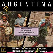 Argentina: Tritonic Musics of the North-West by Various Artists